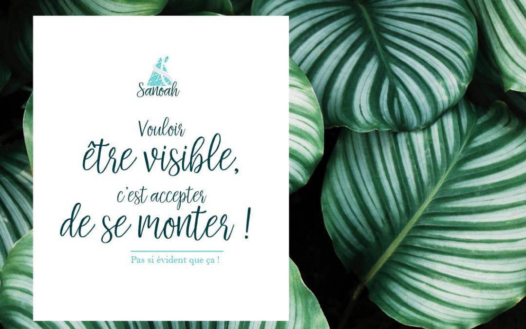 Etre plus VISIBLE !