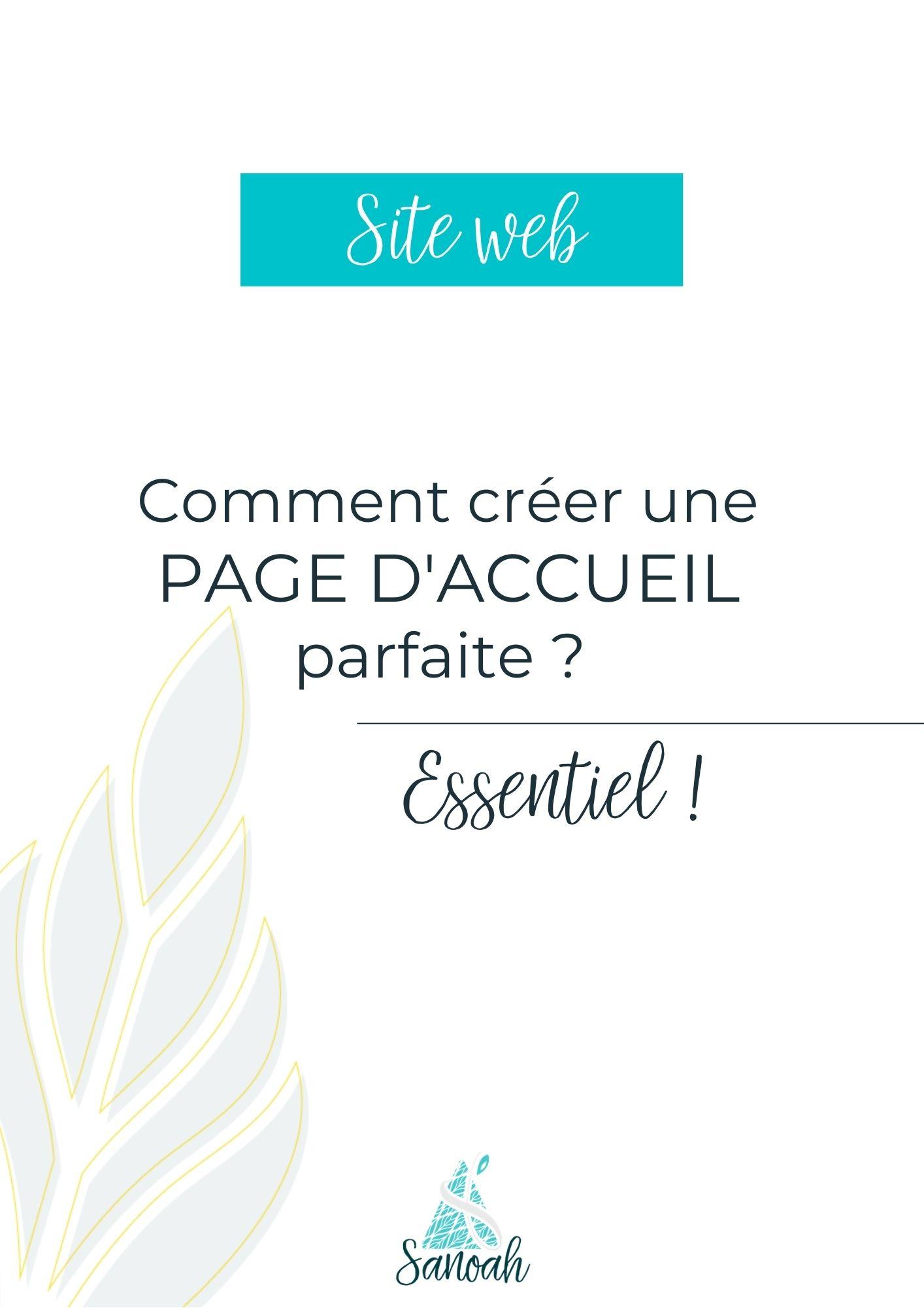 https://sanoah.fr/comment-creer-une-page-daccueil-parfaite/