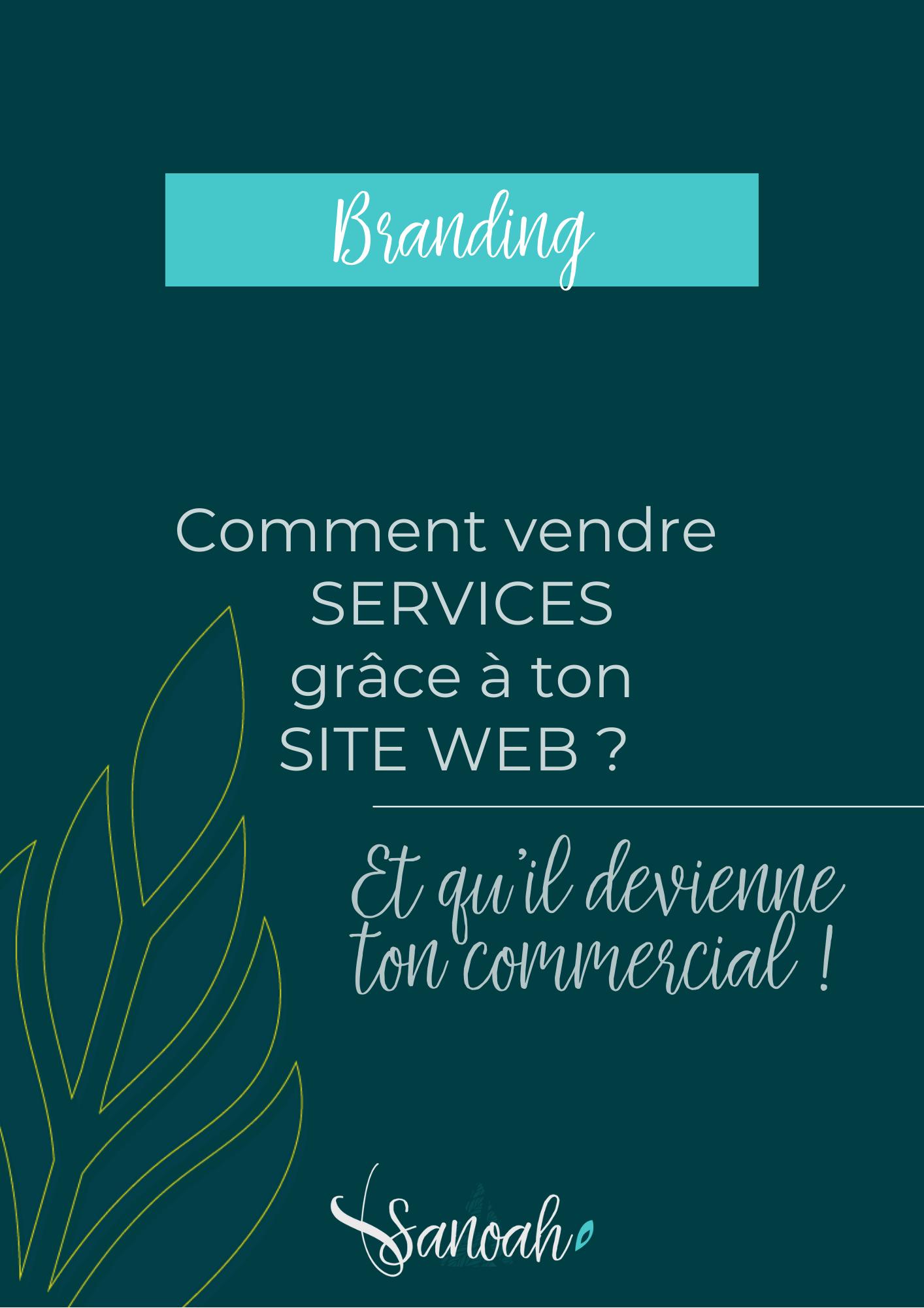 Comment vendre tes services grâce à ton site web ?