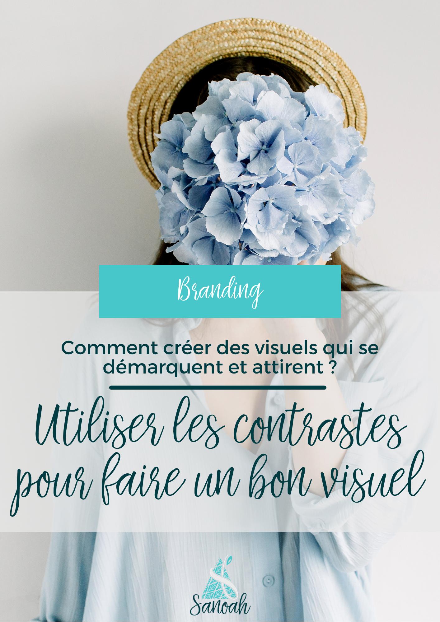 Créer des visuels _ utiliser les contrastes pour faire un bon visuel