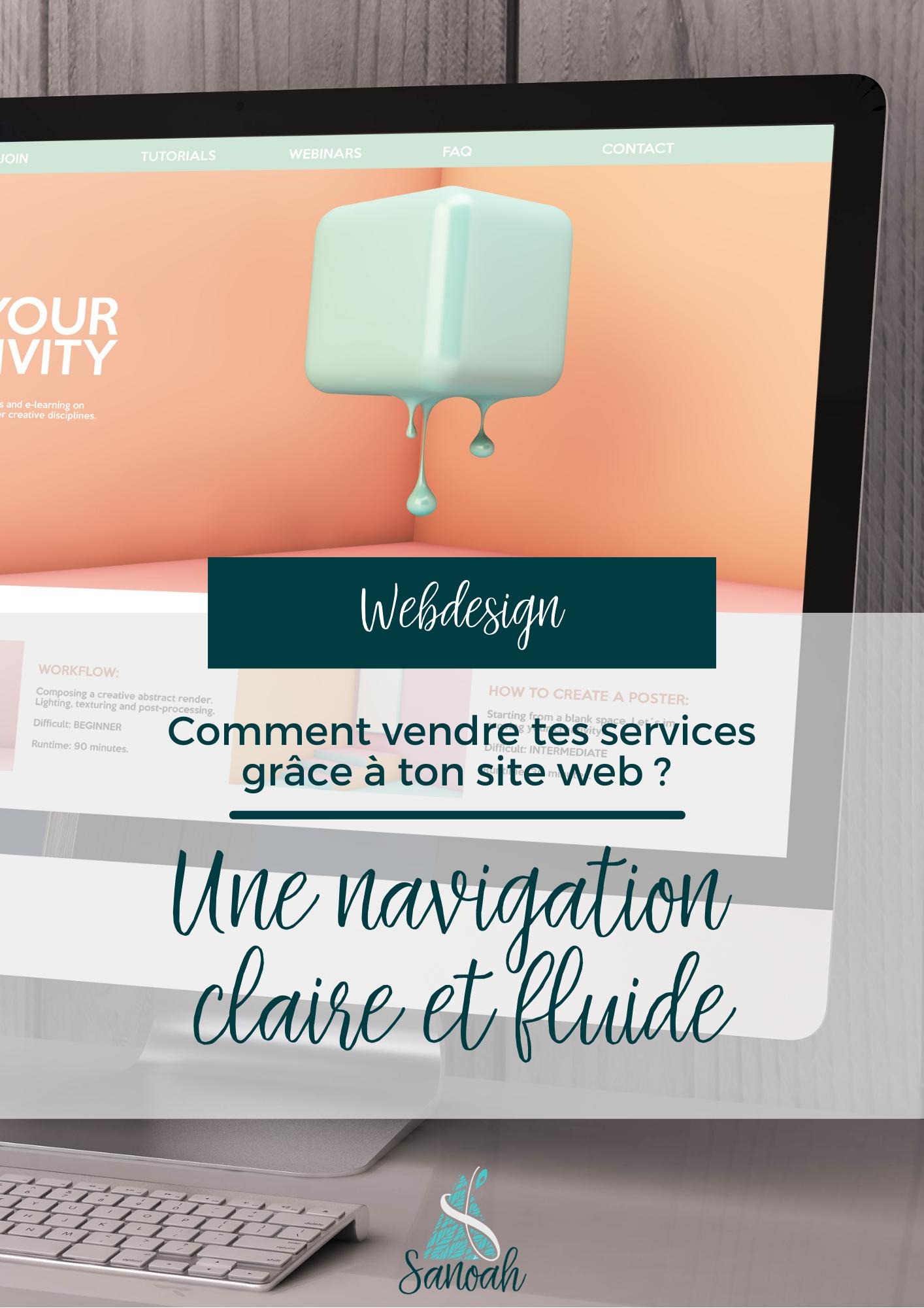 Créer un site qui convertit : Une navigation claire et fluide