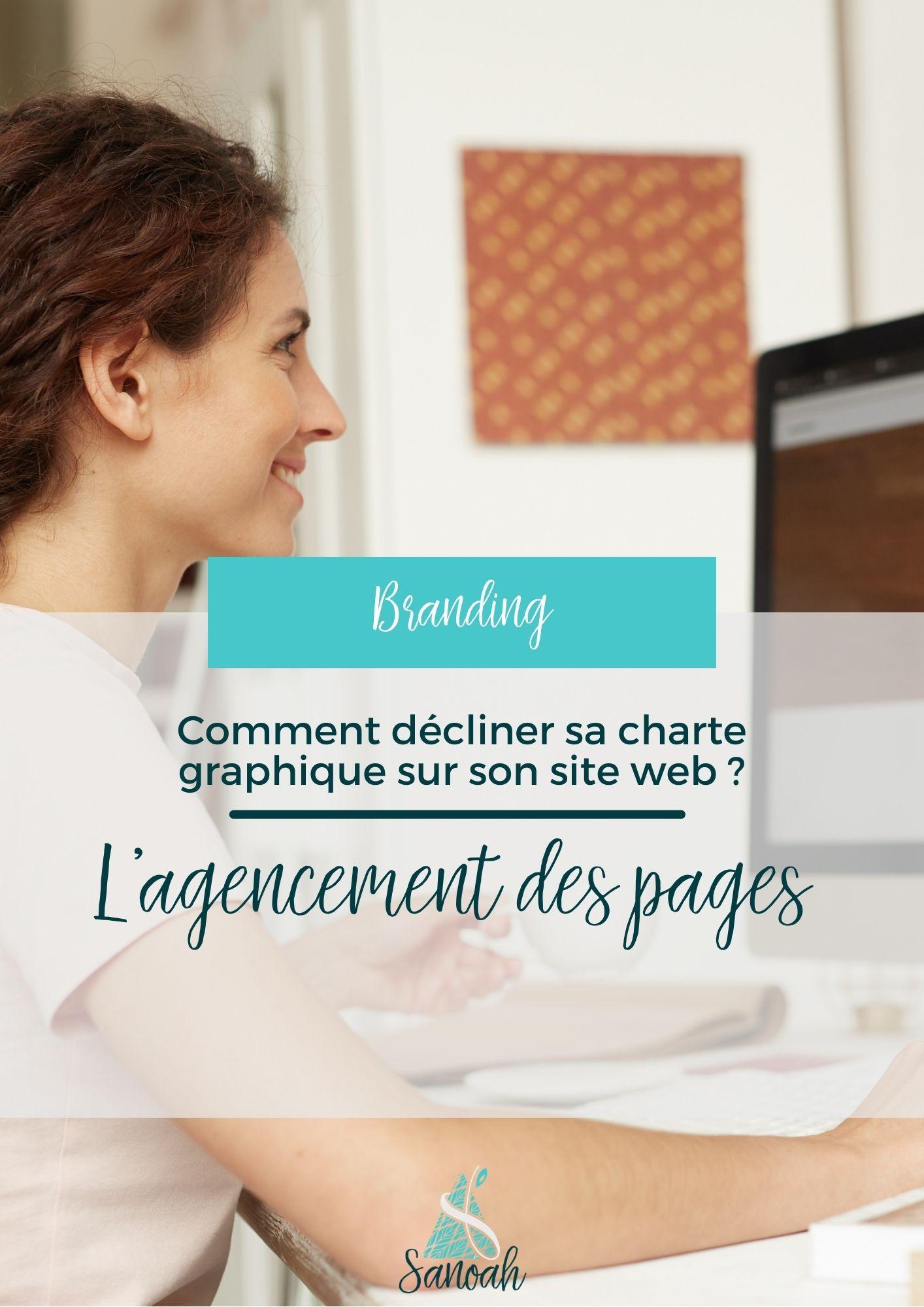 Comment décliner sa charte graphique sur son site web L'agencement des pages