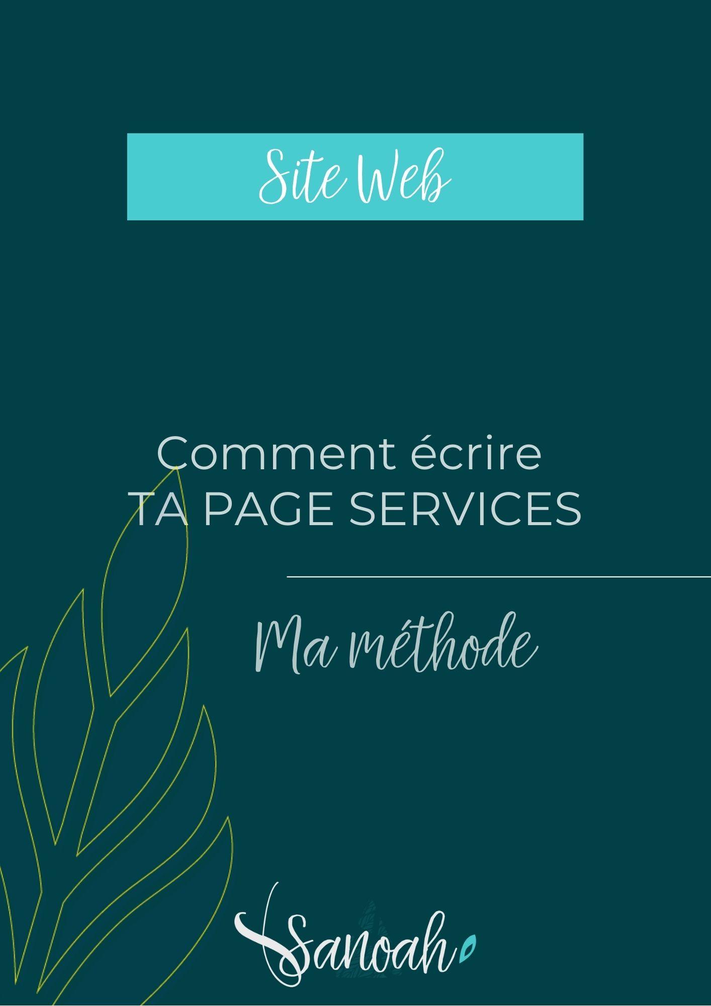 Comment écrire ta page Services_Ma méthode