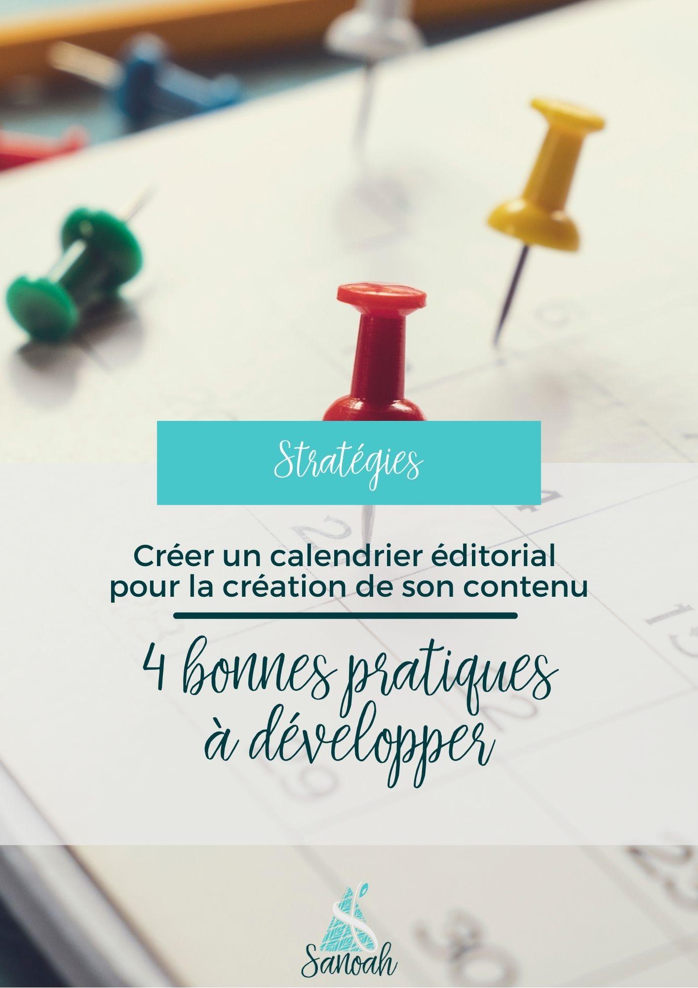 Créer un calendrier éditorial pour la création de son contenu_4 pratiques à développer