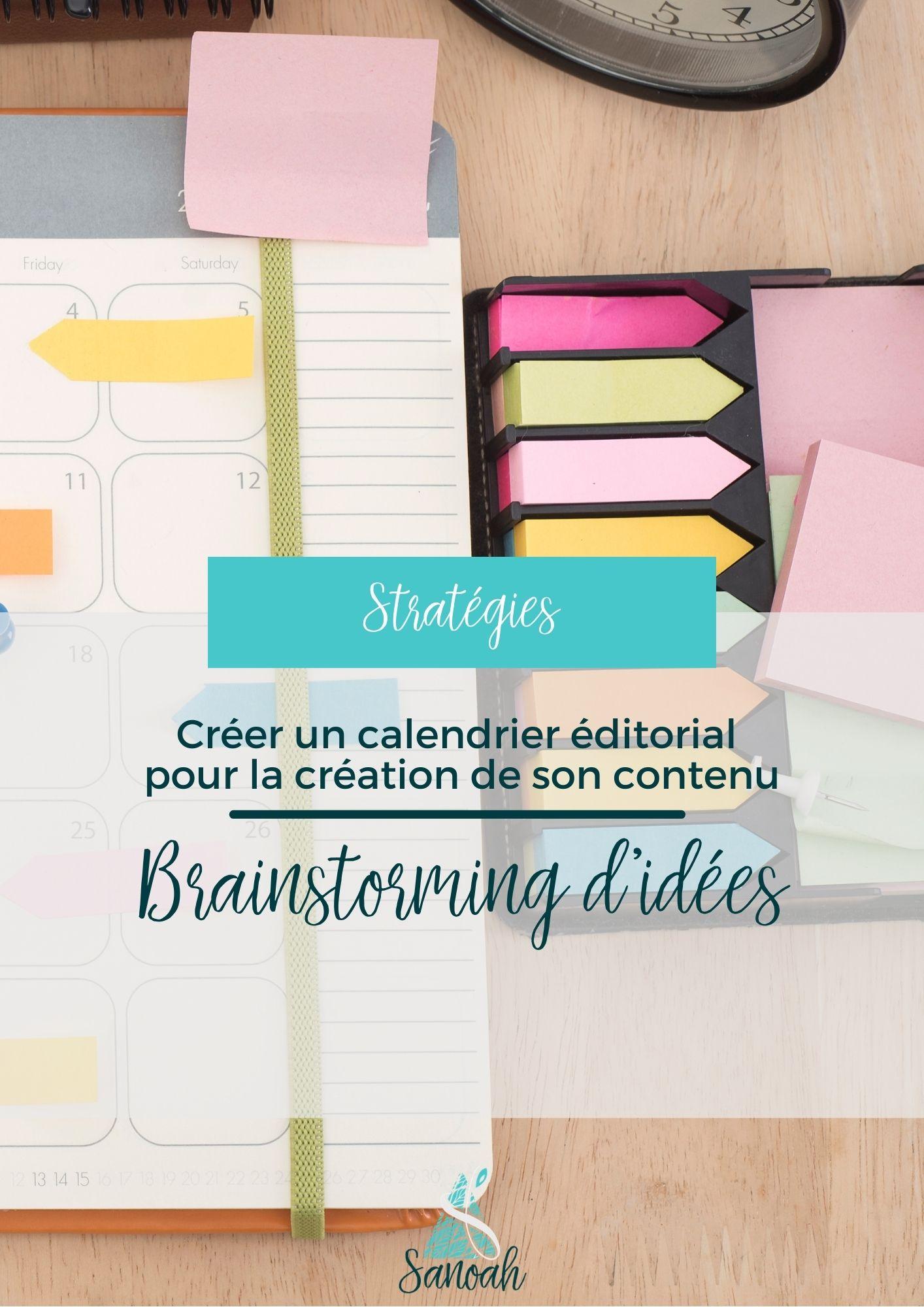 Créer un calendrier éditorial pour la création de son contenu_Brainstorming d'idées