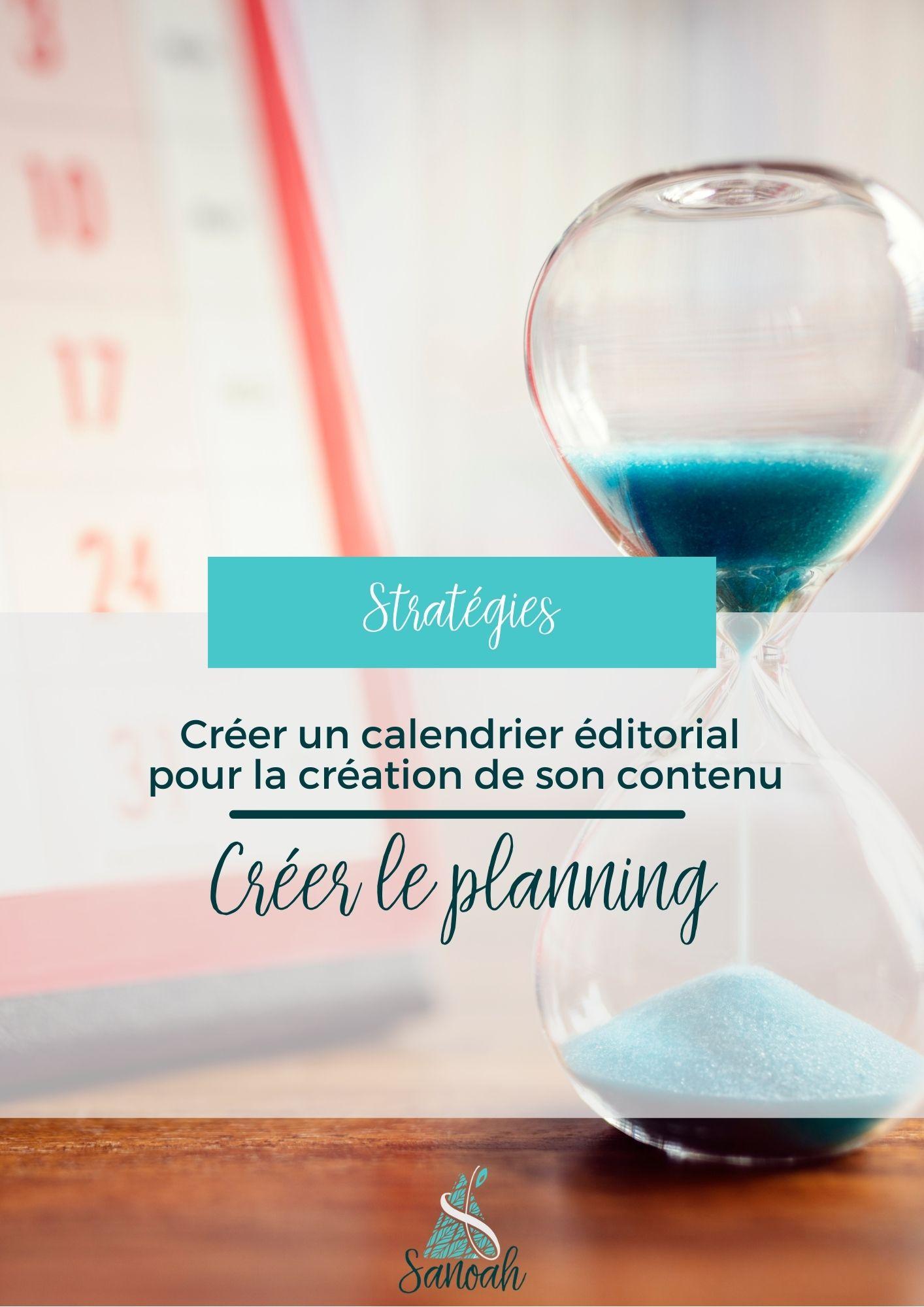 Créer un calendrier éditorial pour la création de son contenu_crée le planning